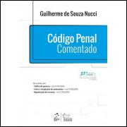 Código Penal Comentado - Guilherme De Souza Nucci - 2017