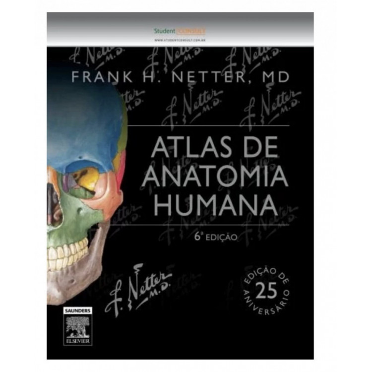 Atlas De Anatomia Humana - 6ª Ed, Netter, Frank H. 2015