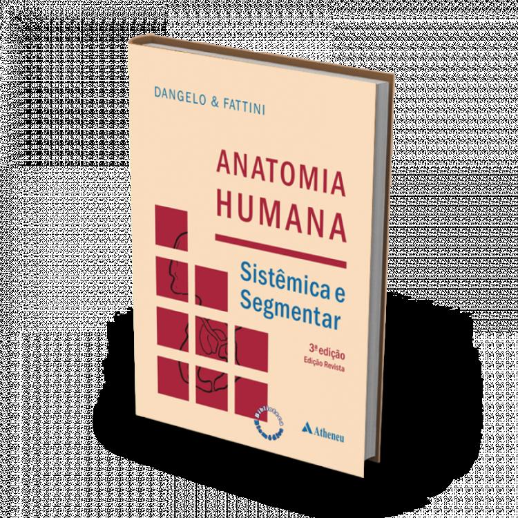 Anatomia Humana - Sistemica E Segmentar - 3ª Edicao